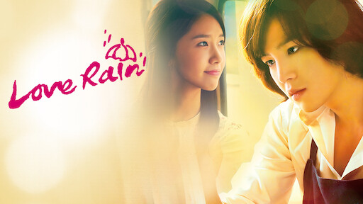Love Rain | Netflix