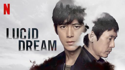 Lucid Dream | Netflix Official Site