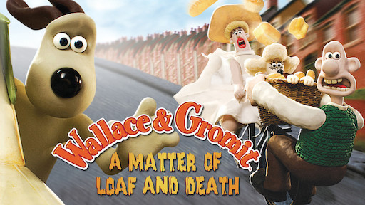 Wallace Gromit A Matter Of Loaf And Death Netflix