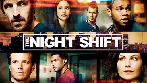 The Night Shift | Netflix