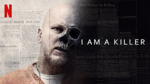 I AM A KILLER | Netflix Official Site