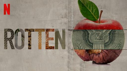 Rotten | Netflix Official Site
