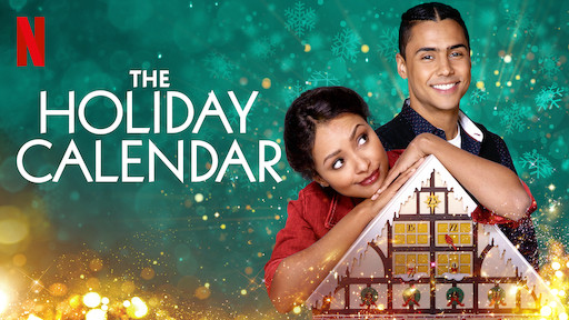 the holiday calendar netflix christmas movies