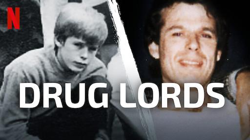 Drug Lords | Netflix Official Site