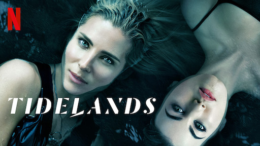 Tidelands | Netflix Official Site