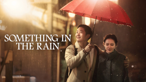 Something in the Rain | Netflix