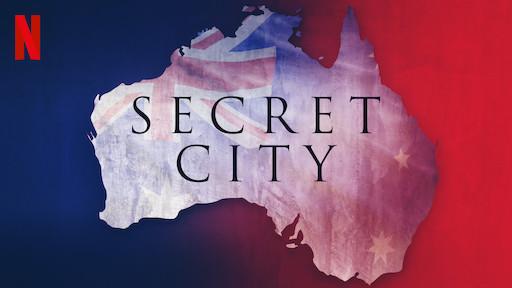 Secret City   Netflix Official Site