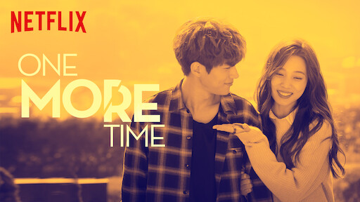 One More Time | Netflix Official Site