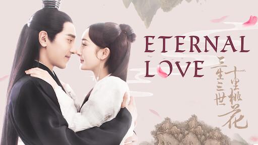 Eternal Love | Netflix