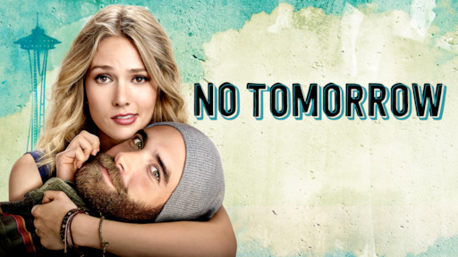 No Tomorrow | Netflix