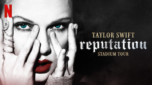 Taylor Swift reputation Stadium Tour | Netflix Official Site