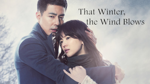 That Winter, the Wind Blows | Netflix