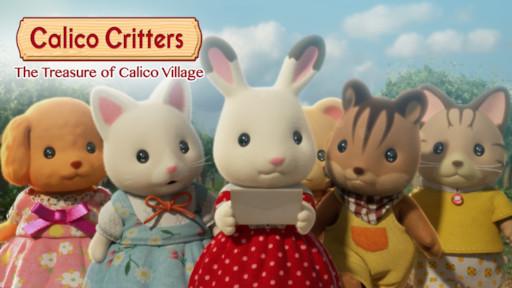 Calico Critters: The Treasure of Calico Village | Netflix