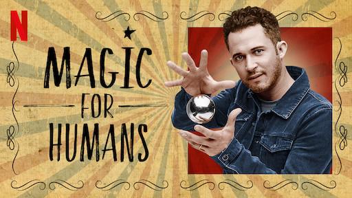 Magic for Humans | Netflix Official Site