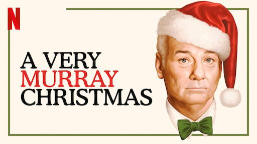 Murray Christmas.A Very Murray Christmas Netflix Official Site