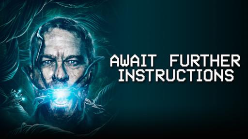 Await Further Instructions | Netflix
