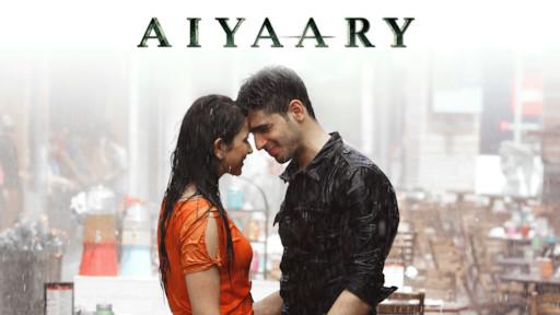 Aiyaary Netflix