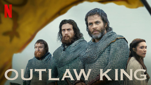 Outlaw King | Netflix Official Site