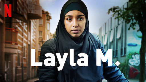 Layla M  | Netflix Official Site