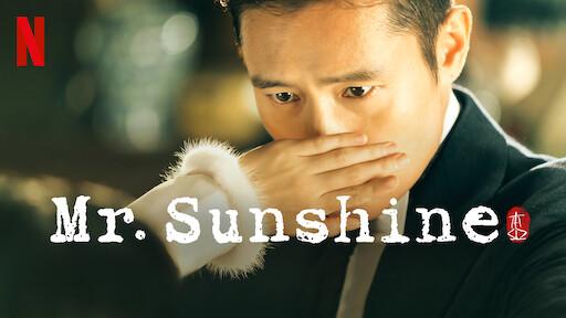 Mr  Sunshine   Netflix Official Site