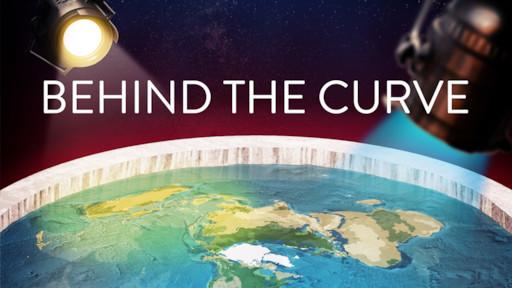 Behind the Curve | Netflix