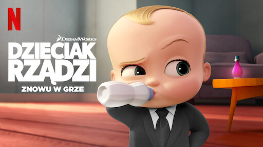 The Boss Baby: Back in Business | Netflix Official Site