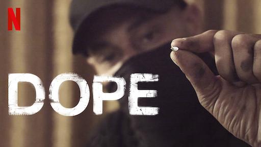 Dope | Netflix Official Site