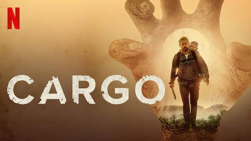 Cargo | Netflix Official Site
