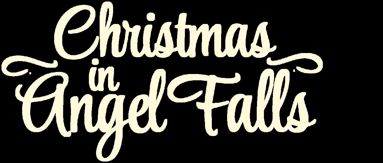 Christmas In Angel Falls.Christmas In Angel Falls Netflix