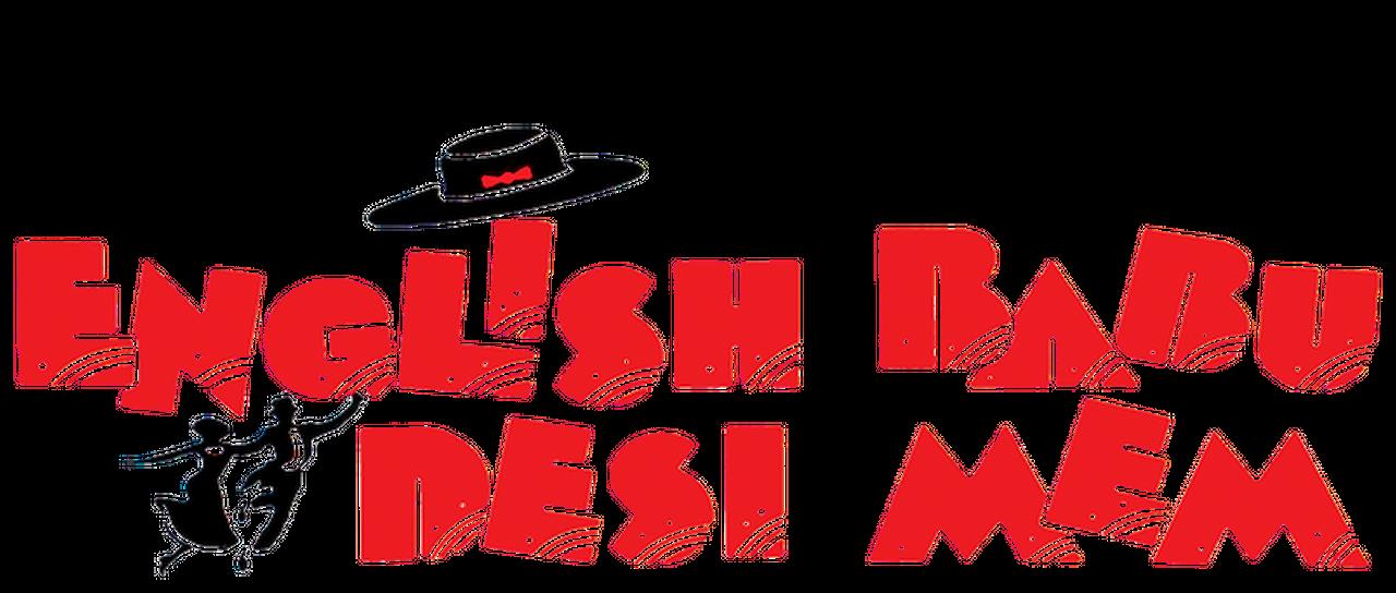 English Babu Desi Mem   Netflix