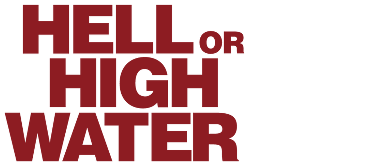 Hell or High Water | Netflix