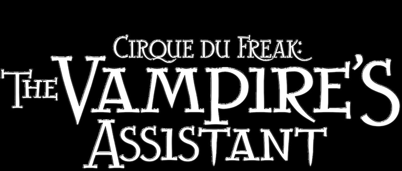 Cirque Du Freak The Vampire S Assistant Netflix