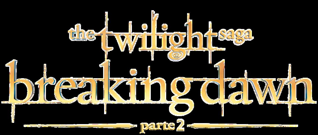 The Twilight Saga Breaking Dawn Part 2 Netflix