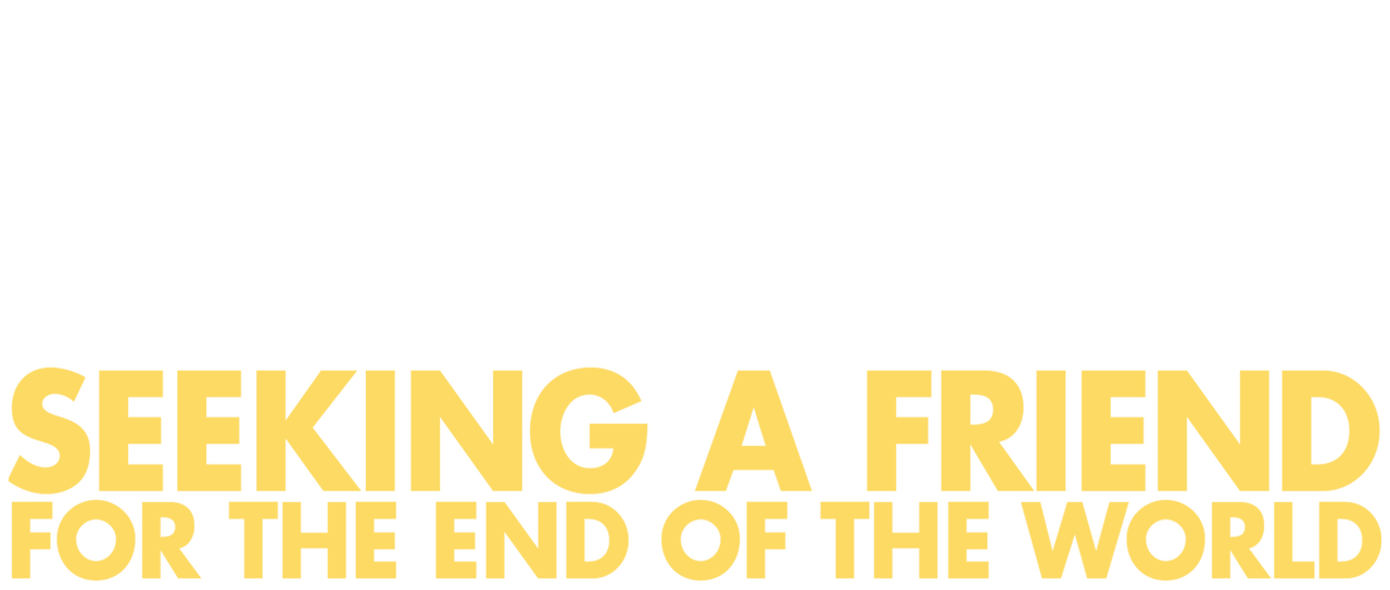 Seeking A Friend For The End Of The World Netflix
