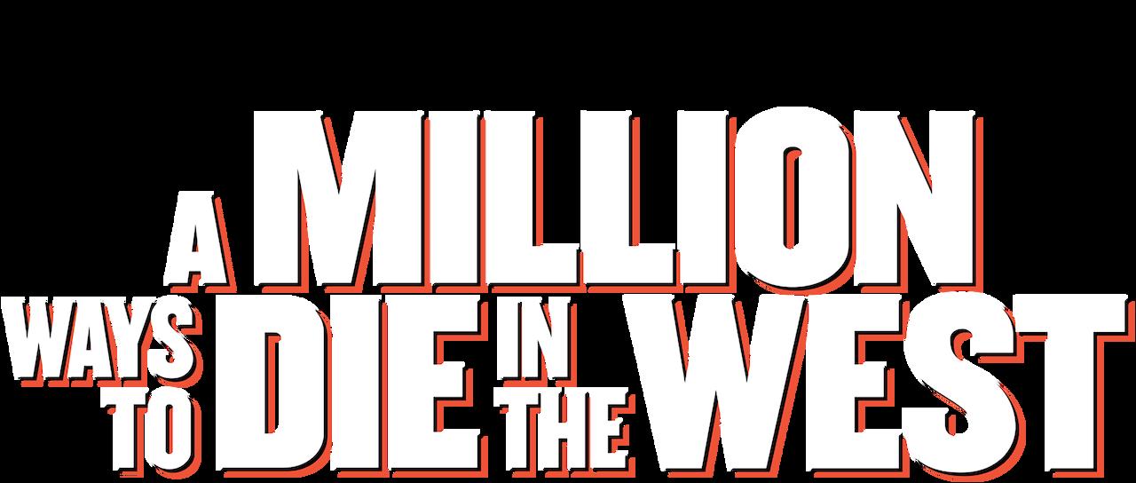 A Million Ways To Die In The West Netflix
