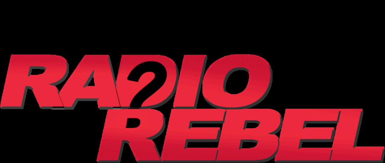 watch radio rebel full movie online free