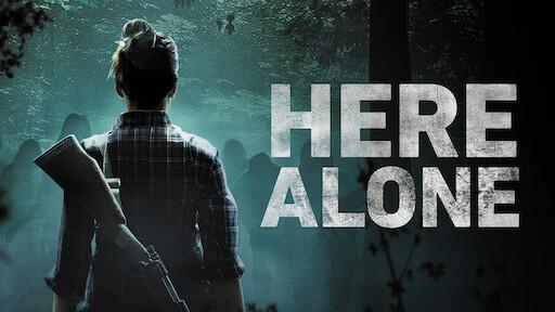 Here Alone | Netflix
