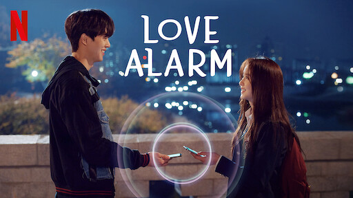 Love Alarm Netflix Official Site