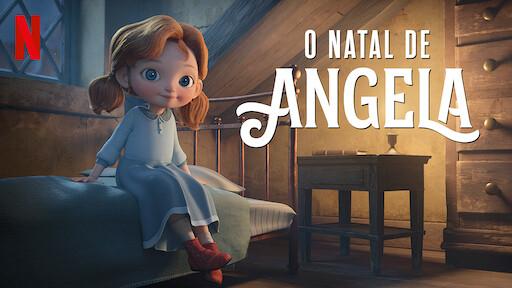 O Natal de Angela | Site Oficial Netflix