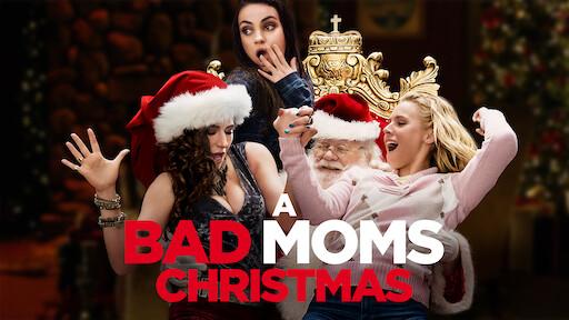 A Bad Moms Christmas | Netflix