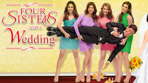 Four Sisters and a Wedding  Netflix