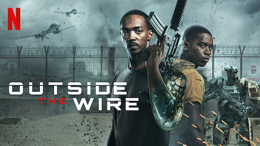 Outside the Wire | Netflix Official Site