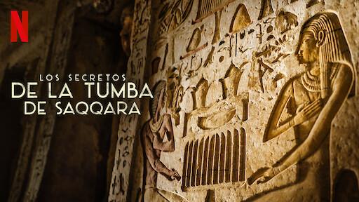 Los secretos de la tumba de Saqqara | Sitio oficial de Netflix