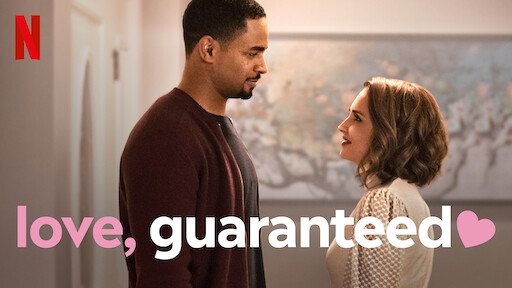 Love, Guaranteed | Netflix Official Site
