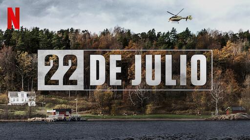 22 de julio | Sitio oficial de Netflix