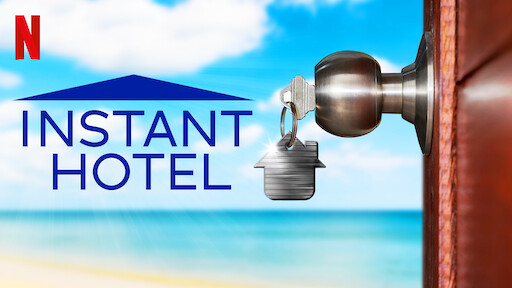 Instant Hotel | Site Oficial Netflix