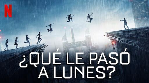 Qué le pasó a Lunes? | Sitio oficial de Netflix