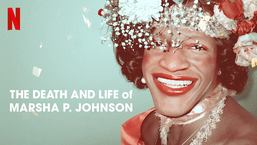 The Death and Life of Marsha P. Johnson | Netflix Official Site
