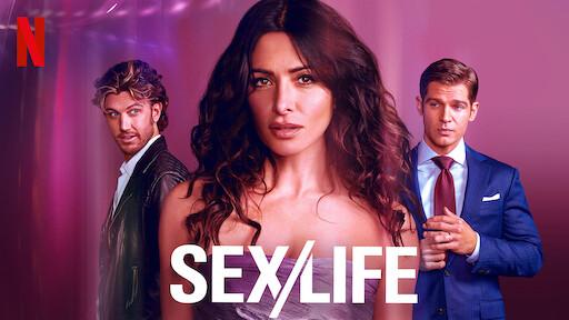 Sex/Life | Netflix Official Site