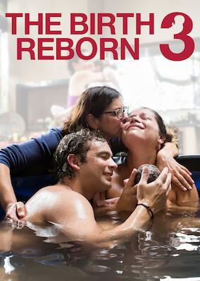 The Birth Reborn 3